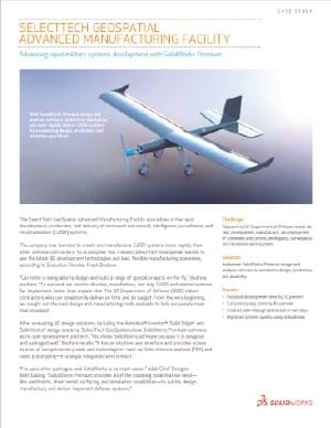 SOLIDWORKS Aerospace Case Study SelectTech GeoSpatial